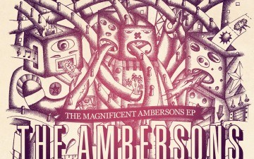 The Ambersons debut EP 'The Magnificent Ambersons – available now