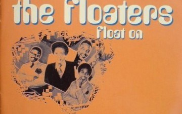The Floaters – Float On