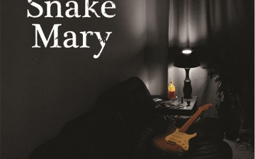 SnakeMary Unveil the First Single off Debut Album