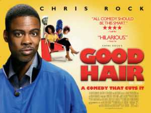 Good Hair Ft. Chris Rock, The Non-Modern Man | Unfashionablemale