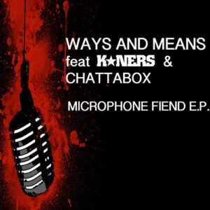 Ways & Means – 'The Microphone Fiend EP', The Non-Modern Man | Unfashionablemale