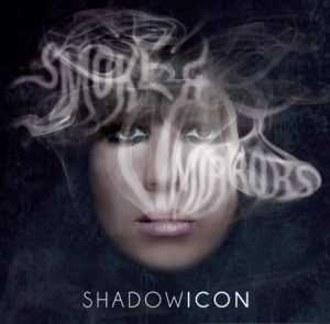 Brand new ShadowIcon EP is more than 'Smoke & Mirrors', The Non-Modern Man | Unfashionablemale