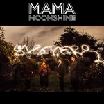 Mama Moonshine ready for new single 'Sisters'